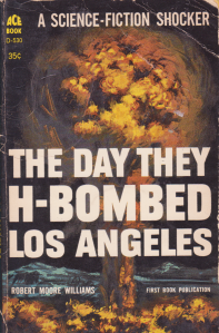 The Day They H-Bombed Los Angeles