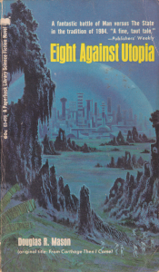 Eight Against Utopia