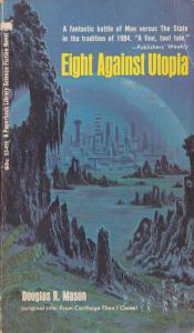 Eight Against Utopia