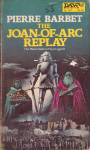The Joan-of-Arc replay