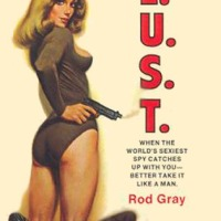 The Lady from L.U.S.T. #1: LUST Be a Lady Tonight